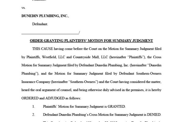 Westfield and Countryside Mall vs Dunedin Plumbing - Order Granting Motion for Summary Judgment (executed)1024_1